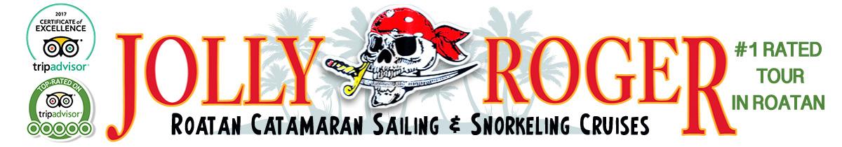 Jolly Roger Roatan - Catamaran Sailing & Snorkeling Cruises with Lunch